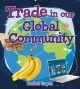 Cover for Trade in our global community