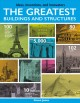 Cover for The greatest buildings and structures