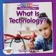 Cover for What is technology?