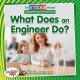 Cover for What does an engineer do?