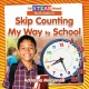 Cover for Skip counting my way to school
