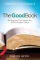 Cover for The good book: 40 chapters that reveal the Bible's biggest ideas