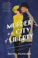 Cover for Murder in the city of liberty