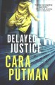 Cover for Delayed justice