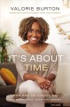 Cover for It's About Time: The Art of Choosing the Meaningful over the Urgent