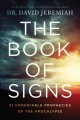 Cover for The Book of Signs: 31 Undeniable Prophecies of the Apocalypse