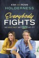 Cover for Everybody fights: so why not get better at it?