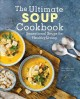 Cover for The Ultimate Soup Cookbook: Sensational Soups for Healthy Living