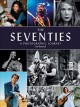 Cover for The seventies: a photographic journey
