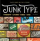 Cover for Junk type: typography - lettering - badges - logos