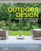 Cover for Outdoor design: projects and plans for a stylish garden