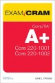 Cover for CompTIA A+ Core 1 (220-1001) and Core 2 (220-1002) exam cram