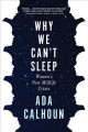 Cover for Why we can't sleep: women's new midlife crisis