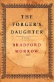 Cover for The forger's daughter: a novel