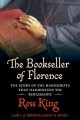 Cover for The bookseller of Florence: the story of the manuscripts that illuminated t...