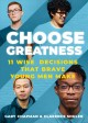 Cover for Choose Greatness: 11 Wise Decisions That Brave Young Men Make