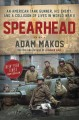 Cover for Spearhead: an American tank gunner, his enemy, and a collision of lives in ...