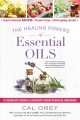 Cover for The Healing Powers of Essential Oils: A Complete Guide to Nature's Most Mag...