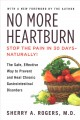 Cover for No More Heartburn: The Safe, Effective Way to Prevent and Heal Chronic Gast...
