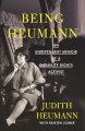 Cover for Being Heumann: an unrepentant memoir of a disability rights activist