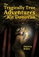 Cover for The tragically true adventures of Kit Donovan
