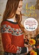 Cover for Knits from Nature: Sweaters and Accessories With Garden-inspired Motifs