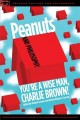 Cover for Peanuts and philosophy: you're a wise man, Charlie Brown!