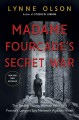 Cover for Madame Fourcade's secret war: the daring young woman who led France's large...