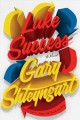 Cover for Lake Success: a novel