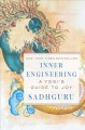 Cover for Inner engineering: a Yogi's guide to joy