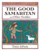 Cover for The good Samaritan and other parables