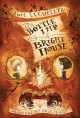 Cover for The bottle imp of Bright House