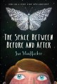 Cover for The space between before and after