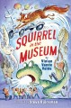 Cover for Squirrel in the museum