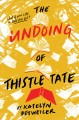 Cover for The Undoing of Thistle Tate