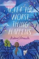 Cover for After the Worst Thing Happens