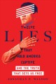 Cover for Twelve lies that hold America captive: and the truth that sets us free