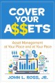 Cover for Cover Your A$$ets: Asset Management at Your Place and at Your Pace