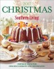 Cover for Christmas with Southern Living 2017: the complete guide to holiday cooking ...