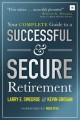 Cover for Your complete guide to a successful and secure retirement