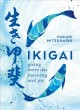 Cover for Ikigai: Giving Every Day Meaning and Joy