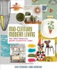 Cover for Mid-century Modern Living: The Mini Modern's Guide to Pattern and Style