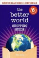 Cover for The better world shopping guide: every dollar makes a difference