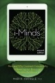 Cover for I-minds: How and Why Constant Connectivity Is Rewiring Our Brains and What ...