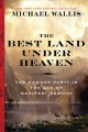 Cover for The best land under heaven: the Donner Party in the age of Manifest Destiny