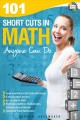 Cover for 101 Short Cuts in Math Anyone Can Do.
