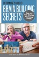 Cover for Bottom Line's guide to brain-building secrets: keep your brain healthy and ...