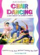 Cover for Chair dancing: a new concept in aerobic fitness