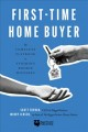 Cover for First-time home buyer: the complete guide to avoiding rookie mistakes