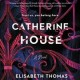 Cover for Catherine House
